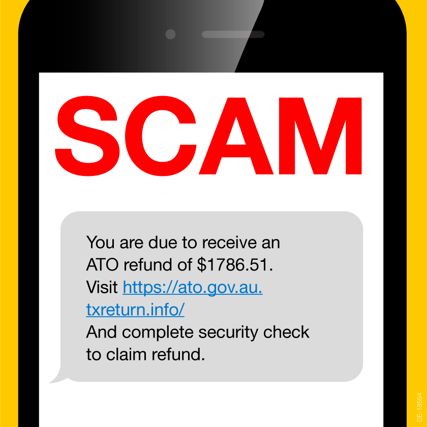 Scam text message: 'You are due to receive an ATO refund of $1786.51. Visit https://ato.gov.au.txreturn.info/ and complete security check to claim refund.'