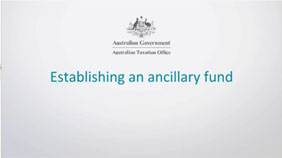 Learn how to establish an ancillary fund