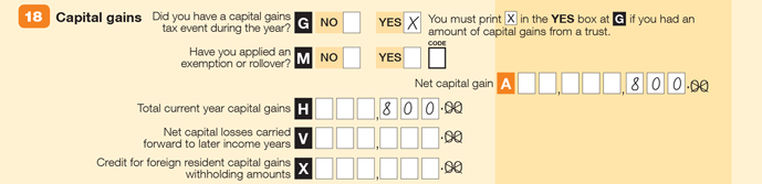 Enter an X at YES item G (Did you have a capital gains tax event during the year?), $800 at A (Net capital gain) and $800 at H (Total current year capital gains)